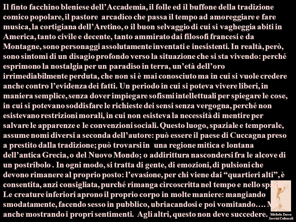 Michela Zucca Servizi Culturali Il finto facchino bleniese dell'Accademia, il folle ed il buffone della tradizione comico popolare, il pastore arcadic