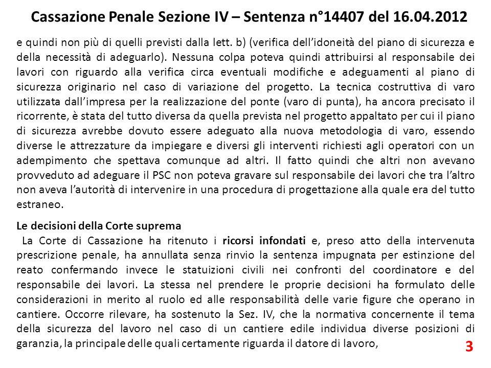 Cassazione Penale Sezione IV – Sentenza n°14407 del 16.04.2012 3 e quindi non più di quelli previsti dalla lett.