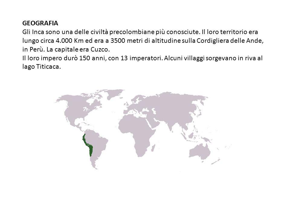 GEOGRAFIA Gli Inca sono una delle civiltà precolombiane più conosciute.