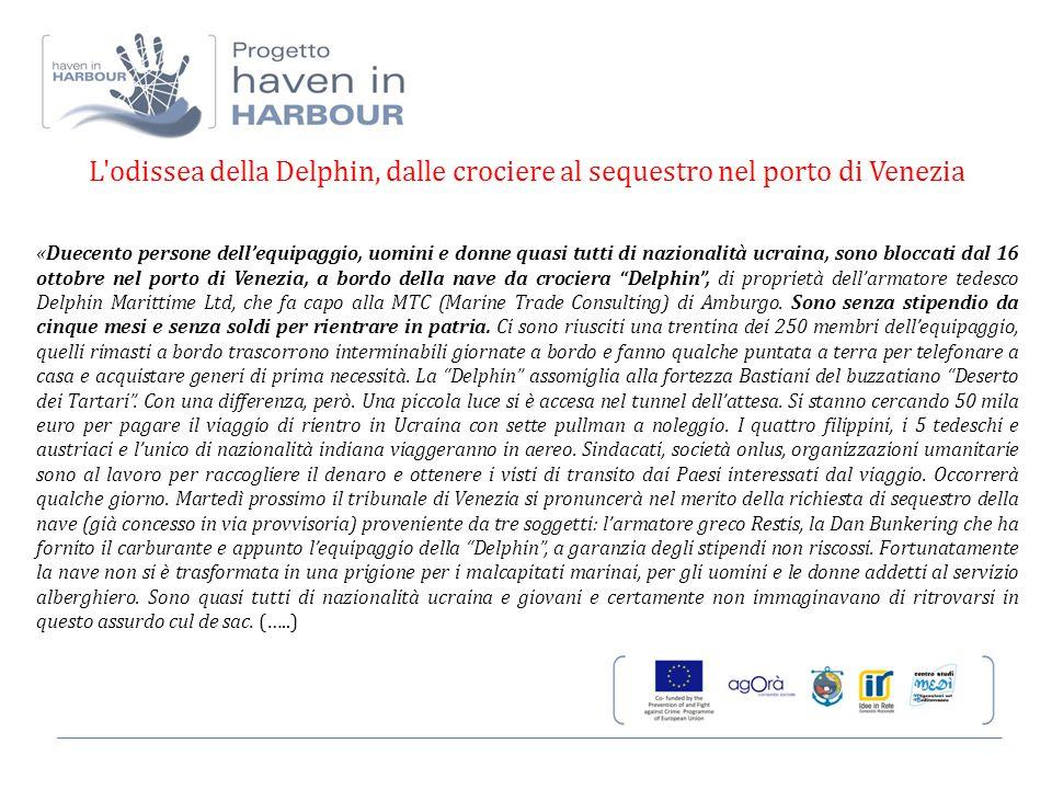 L'odissea della Delphin, dalle crociere al sequestro nel porto di Venezia «Duecento persone dell'equipaggio, uomini e donne quasi tutti di nazionalità