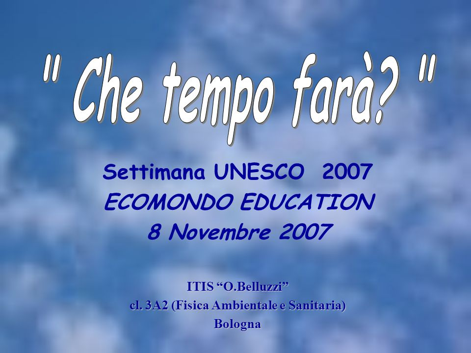 UNESCO U nited N ations E ducational, S cientific and C ultural O rganization L'UNESCO è un organo delle Nazioni Unite.
