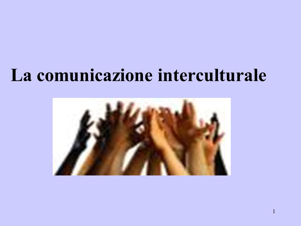 1 La comunicazione interculturale