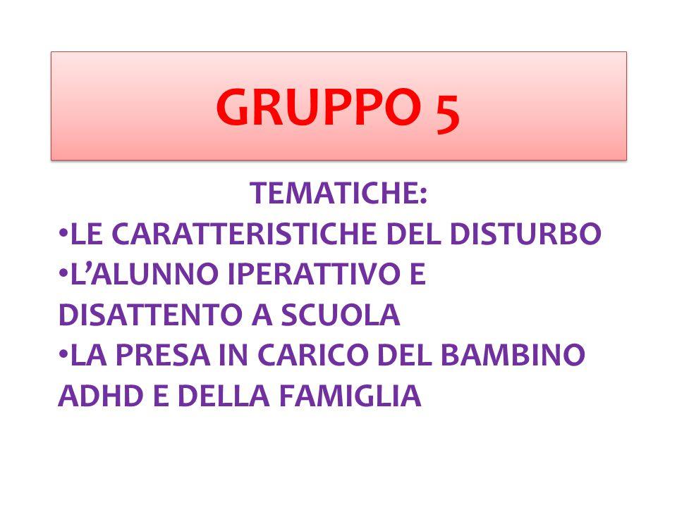 DISTURBO DA DEFICIT DI ATTENZIONE/IPERATTIVITA' CARATTERISTICHE