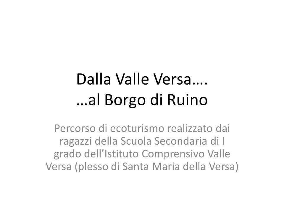 Dalla Valle Versa….
