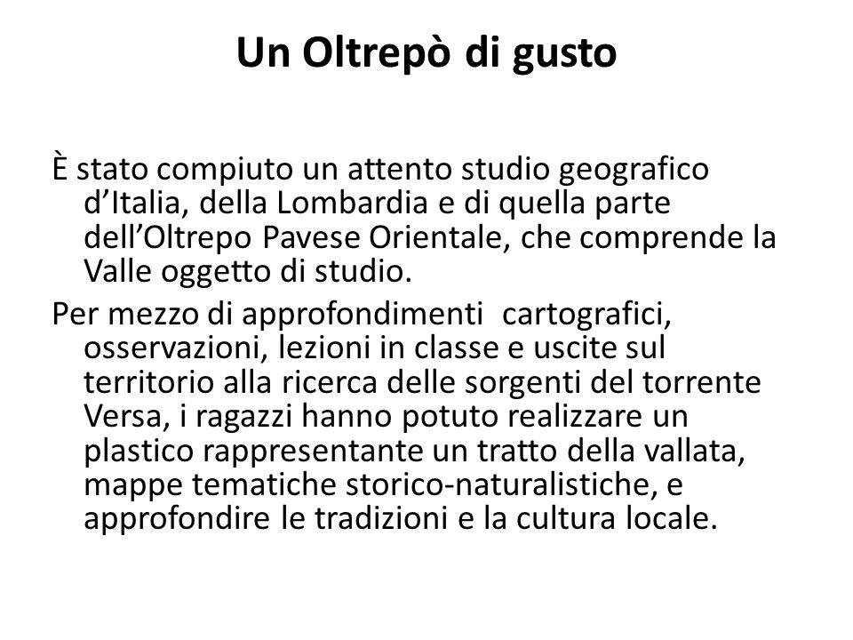 Un Oltrepò di gusto È stato compiuto un attento studio geografico d'Italia, della Lombardia e di quella parte dell'Oltrepo Pavese Orientale, che comprende la Valle oggetto di studio.