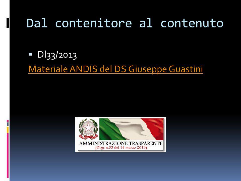 Dal contenitore al contenuto  Dl33/2013 Materiale ANDIS del DS Giuseppe Guastini