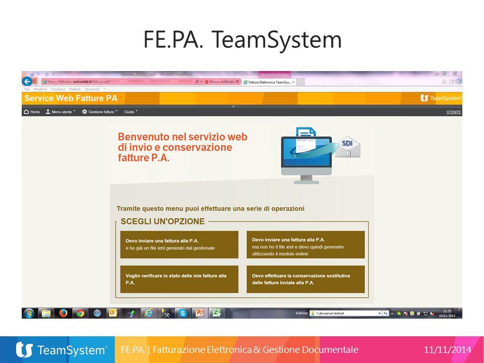 FE.PA. | Fatturazione Elettronica & Gestione Documentale11/11/2014 FE.PA. TeamSystem