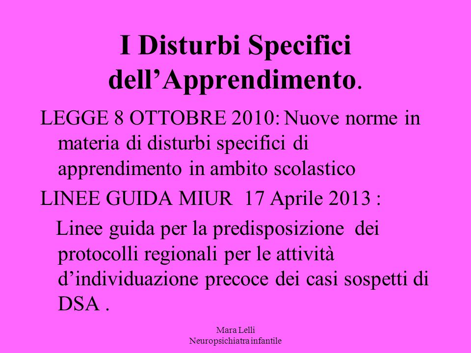 I Disturbi Specifici dell'Apprendimento.