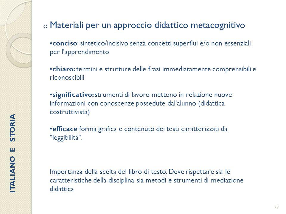  Materiali per un approccio didattico metacognitivo conciso: sintetico/incisivo senza concetti superflui e/o non essenziali per l'apprendimento chiar