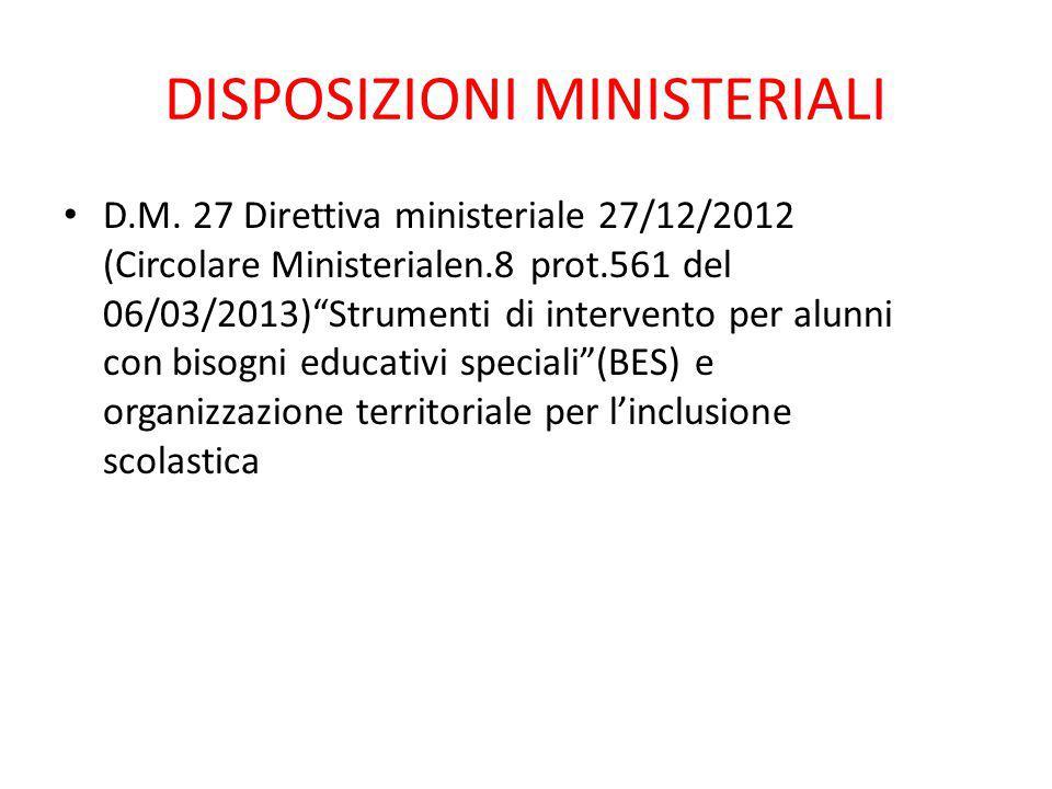 """DISPOSIZIONI MINISTERIALI D.M. 27 Direttiva ministeriale 27/12/2012 (Circolare Ministerialen.8 prot.561 del 06/03/2013)""""Strumenti di intervento per al"""
