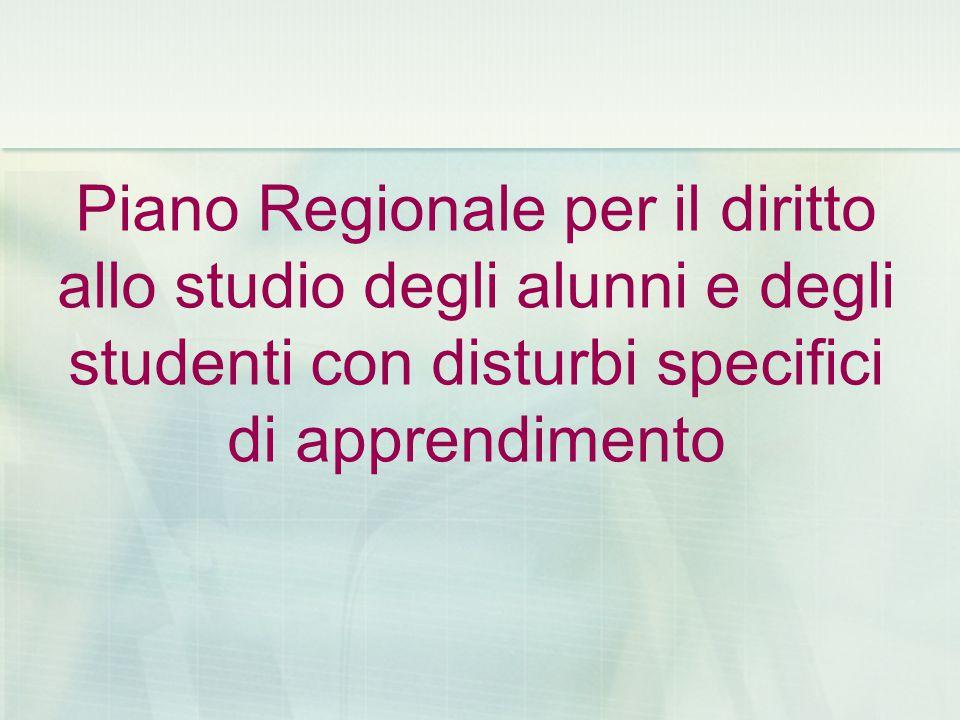 Piano Regionale per il diritto allo studio degli alunni e degli studenti con disturbi specifici di apprendimento