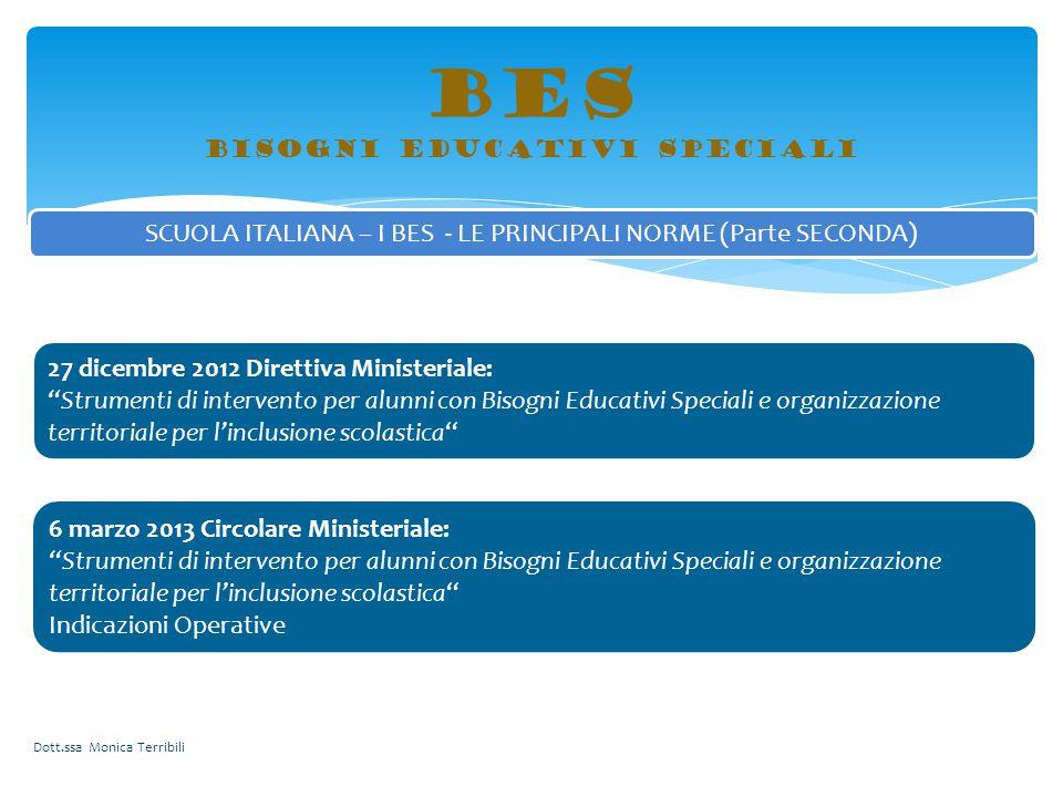 """BES bisogni educativi speciali 27 dicembre 2012 Direttiva Ministeriale: """"Strumenti di intervento per alunni con Bisogni Educativi Speciali e organizza"""