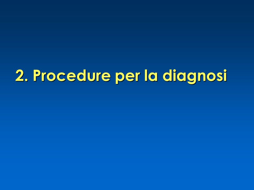 2. Procedure per la diagnosi