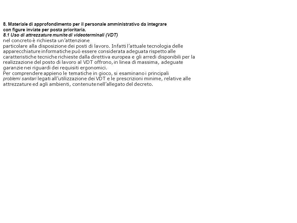 8. Materiale di approfondimento per il personale amministrativo da integrare con figure inviate per posta prioritaria. 8.1 Uso di attrezzature munite