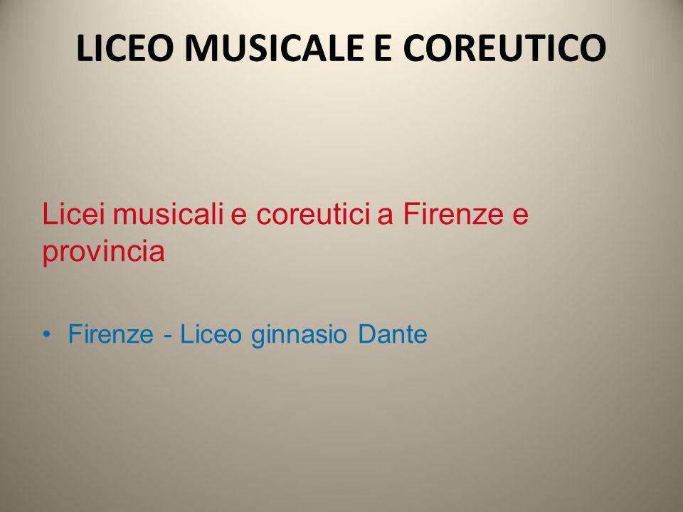 LICEO MUSICALE E COREUTICO Licei musicali e coreutici a Firenze e provincia Firenze - Liceo ginnasio Dante