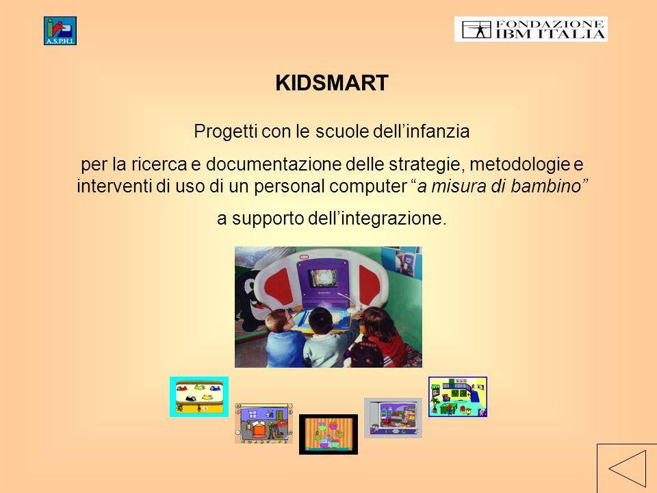 KIDSMART Progetti con le scuole dell'infanzia per la ricerca e documentazione delle strategie, metodologie e interventi di uso di un personal computer