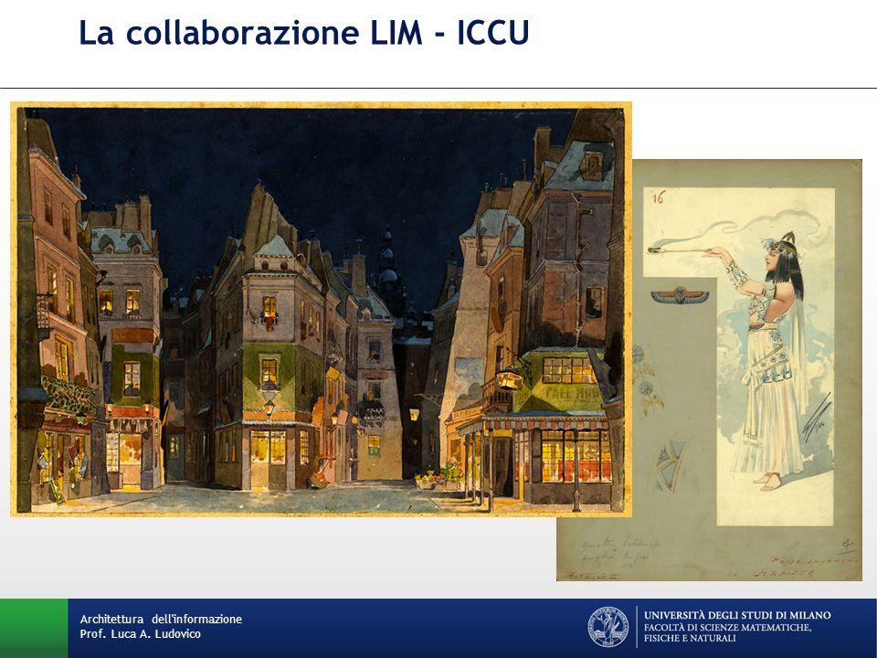 La collaborazione LIM - ICCU Architettura dell informazione Prof. Luca A. Ludovico