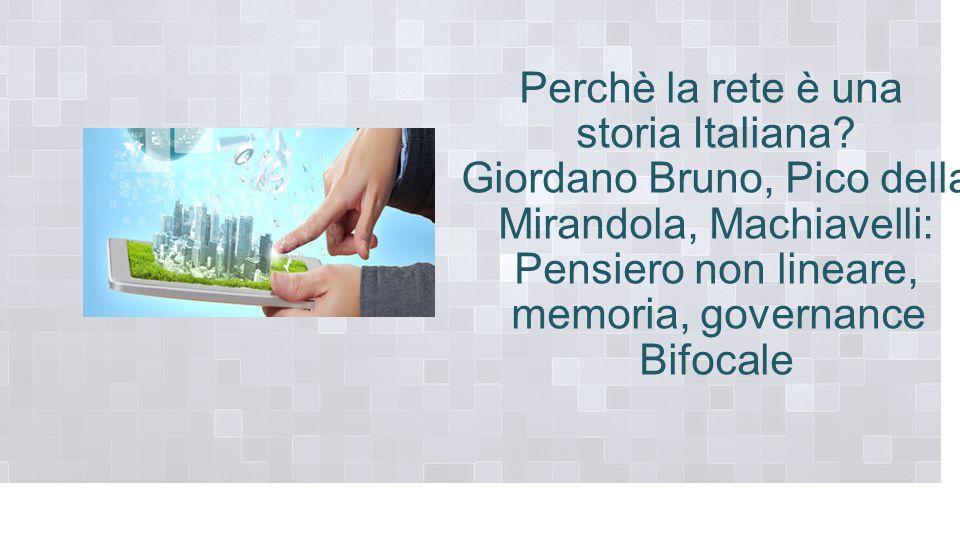 Perchè la rete è una storia Italiana.