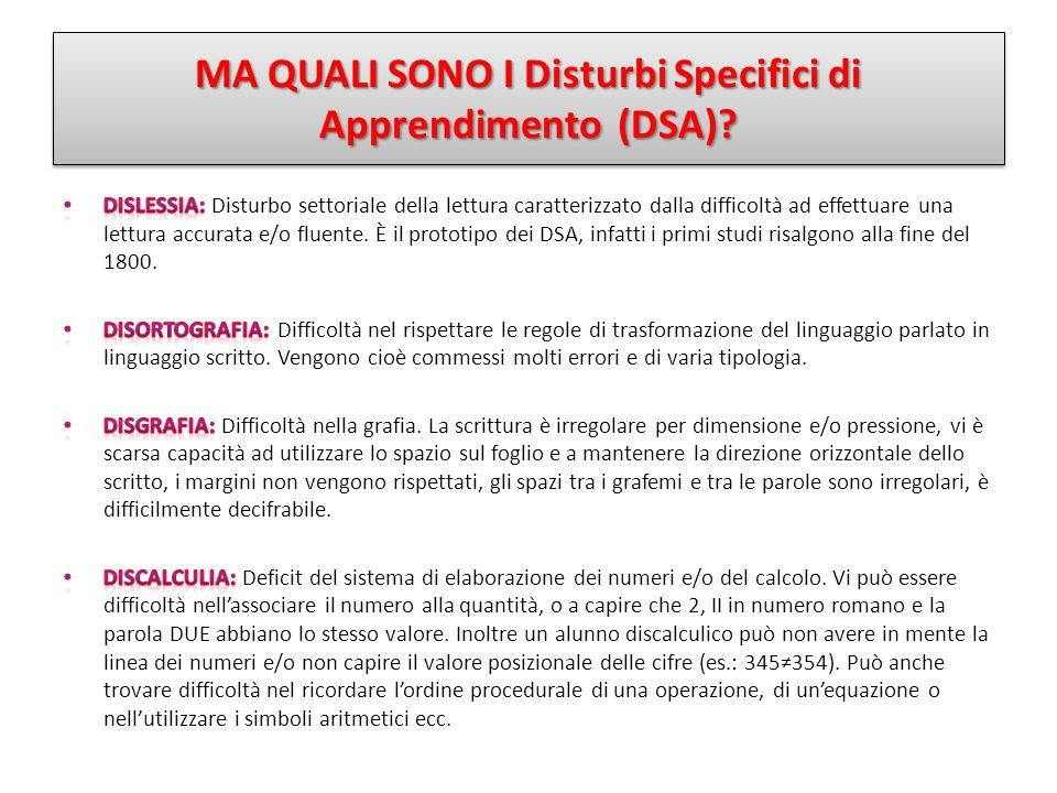 MA QUALI SONO I Disturbi Specifici di Apprendimento (DSA)?