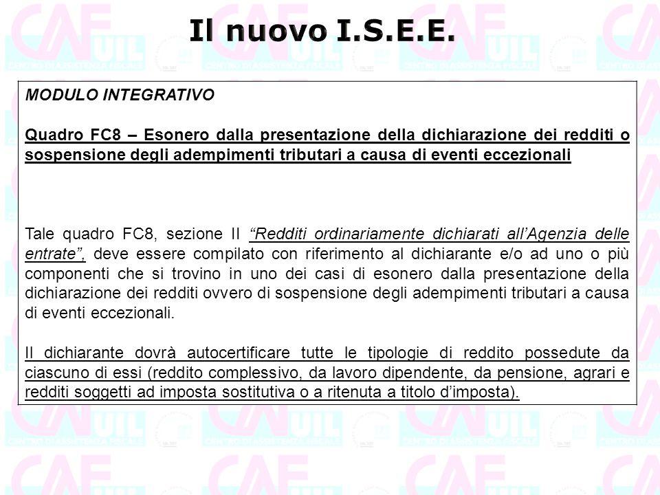 MODULO INTEGRATIVO Quadro FC8 – Esonero dalla presentazione della dichiarazione dei redditi o sospensione degli adempimenti tributari a causa di event