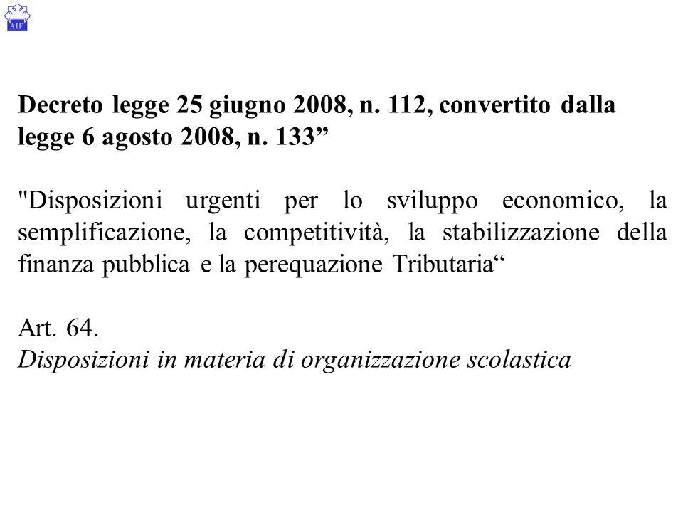 """Decreto legge 25 giugno 2008, n. 112, convertito dalla legge 6 agosto 2008, n. 133"""""""