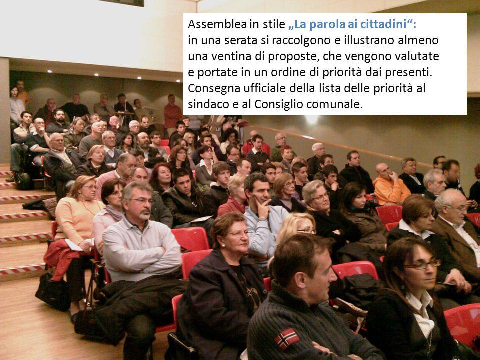 """Assemblea in stile """"La parola ai cittadini"""": in una serata si raccolgono e illustrano almeno una ventina di proposte, che vengono valutate e portate i"""
