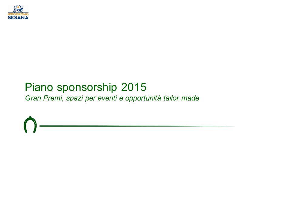 Piano sponsorship 2015 Gran Premi, spazi per eventi e opportunità tailor made