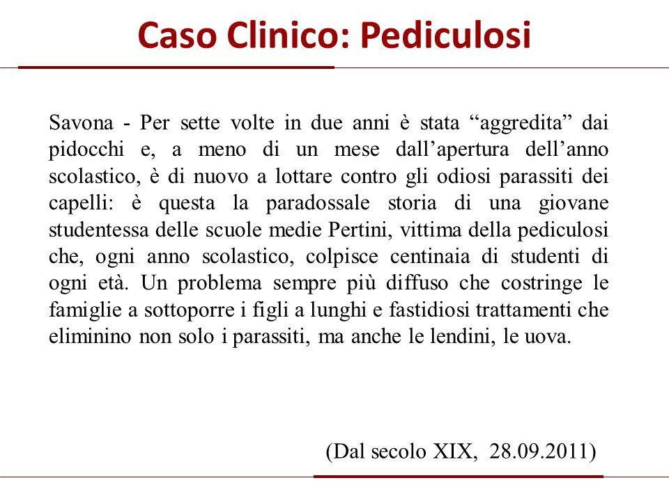 """Caso Clinico: Pediculosi Savona - Per sette volte in due anni è stata """"aggredita"""" dai pidocchi e, a meno di un mese dall'apertura dell'anno scolastico"""