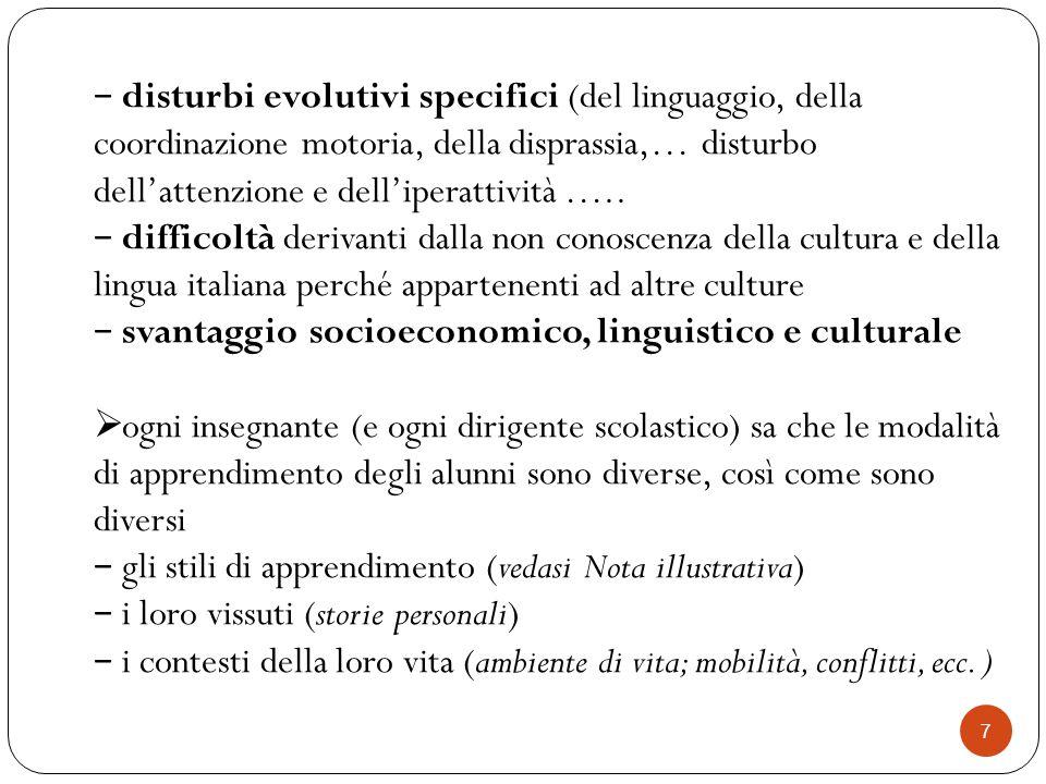 7 − disturbi evolutivi specifici (del linguaggio, della coordinazione motoria, della disprassia,… disturbo dell'attenzione e dell'iperattività ….. − d