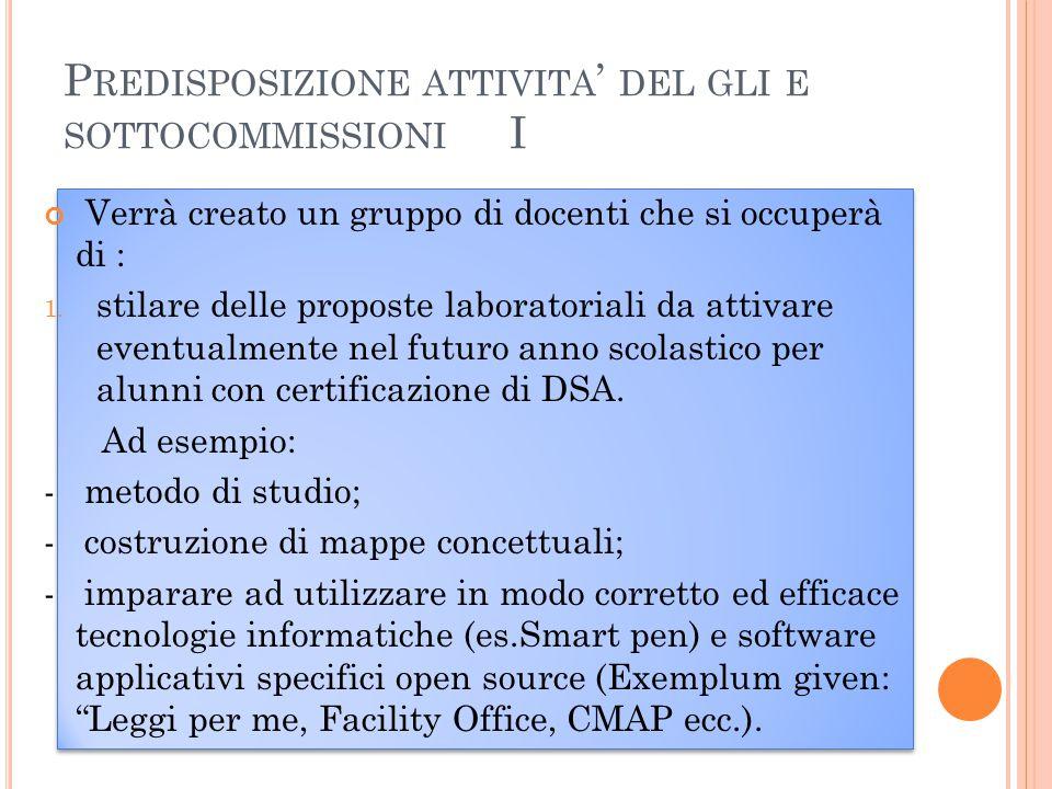 P REDISPOSIZIONE ATTIVITA ' DEL GLI E SOTTOCOMMISSIONI II 2.