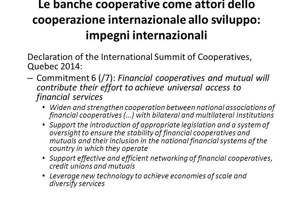 Le banche cooperative come attori dello cooperazione internazionale allo sviluppo: impegni internazionali Declaration of the International Summit of C