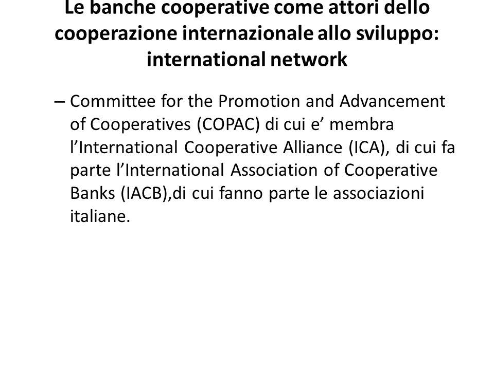 Le banche cooperative come attori dello cooperazione internazionale allo sviluppo: international network – Committee for the Promotion and Advancement