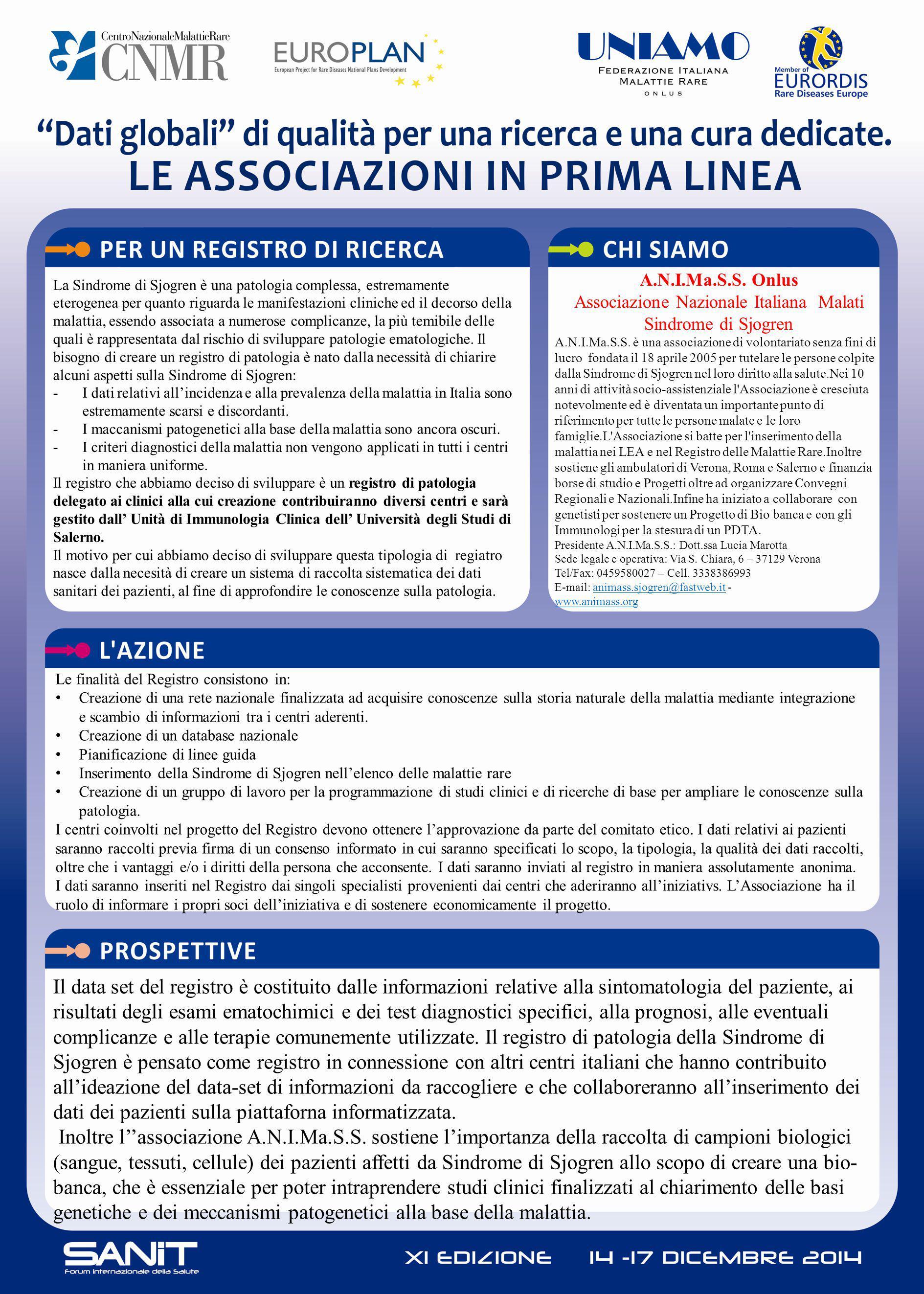 A.N.I.Ma.S.S. Onlus Associazione Nazionale Italiana Malati Sindrome di Sjogren A.N.I.Ma.S.S. è una associazione di volontariato senza fini di lucro fo