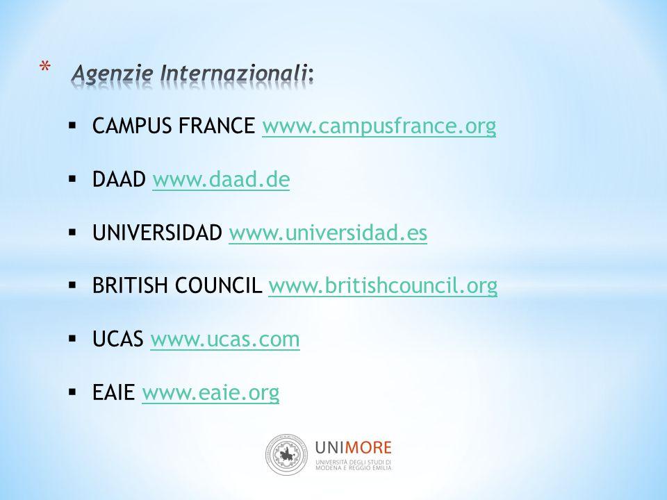  CAMPUS FRANCE www.campusfrance.orgwww.campusfrance.org  DAAD www.daad.dewww.daad.de  UNIVERSIDAD www.universidad.eswww.universidad.es  BRITISH CO