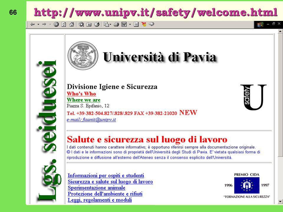 66 http://www.unipv.it/safety/welcome.html