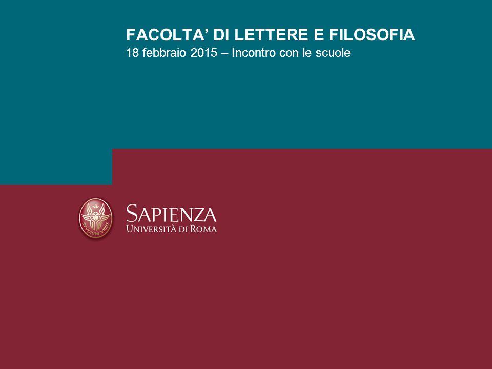 18 febbraio 2015 – Incontro con le scuole FACOLTA' DI LETTERE E FILOSOFIA