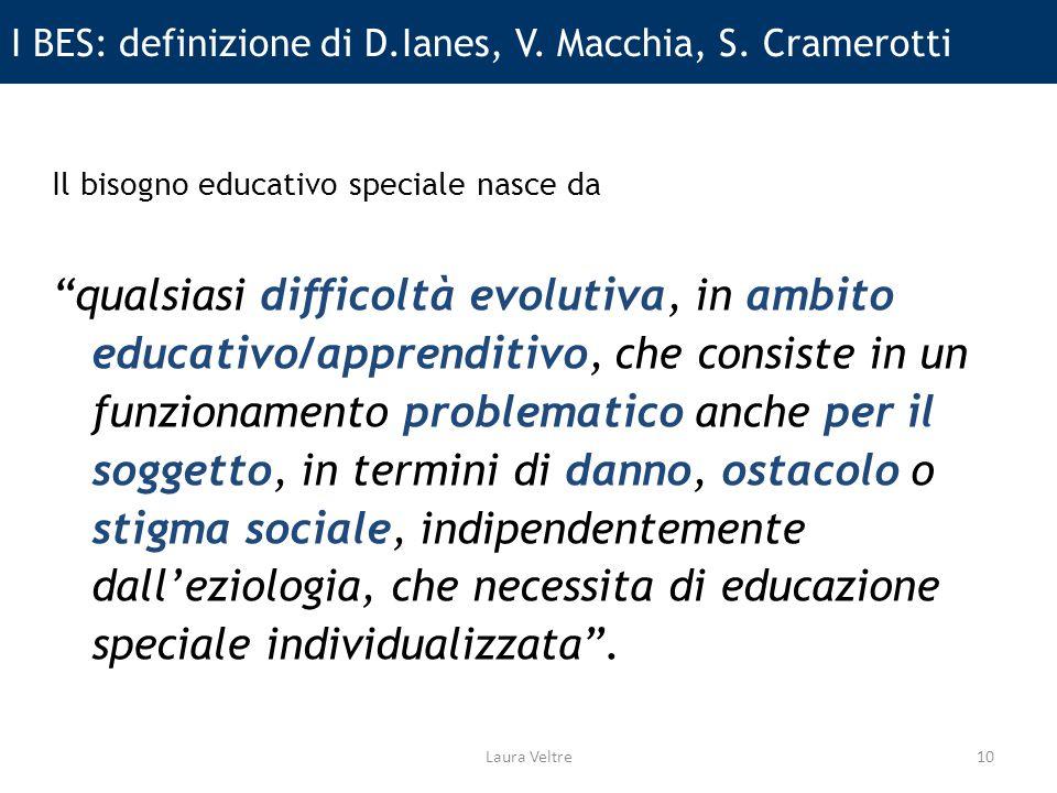 I BES: definizione di D.Ianes, V.Macchia, S.
