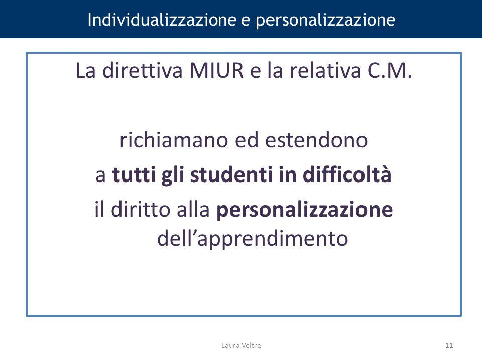 Individualizzazione e personalizzazione La direttiva MIUR e la relativa C.M.
