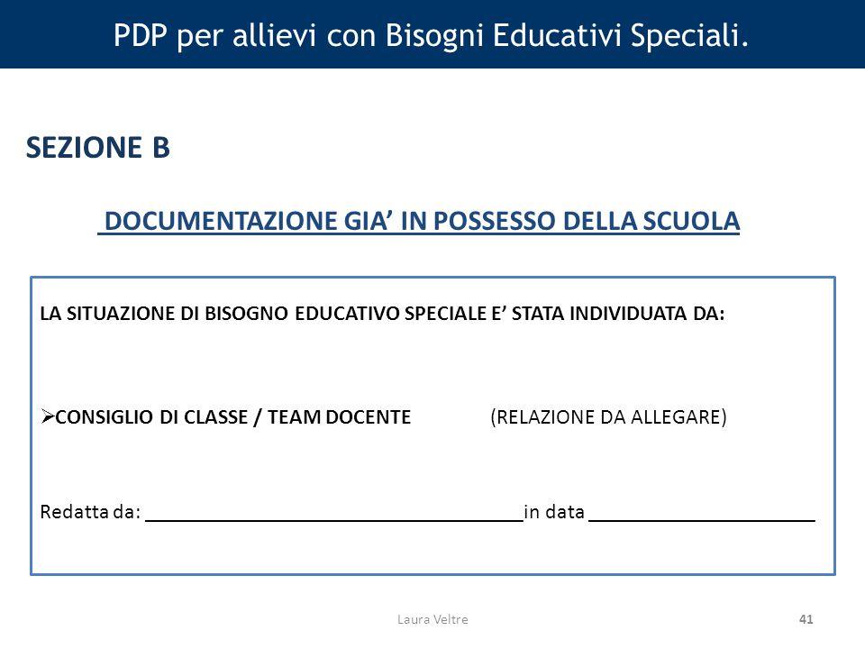 41 PDP per allievi con Bisogni Educativi Speciali.
