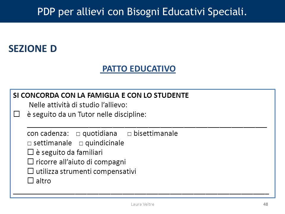 48 PDP per allievi con Bisogni Educativi Speciali.