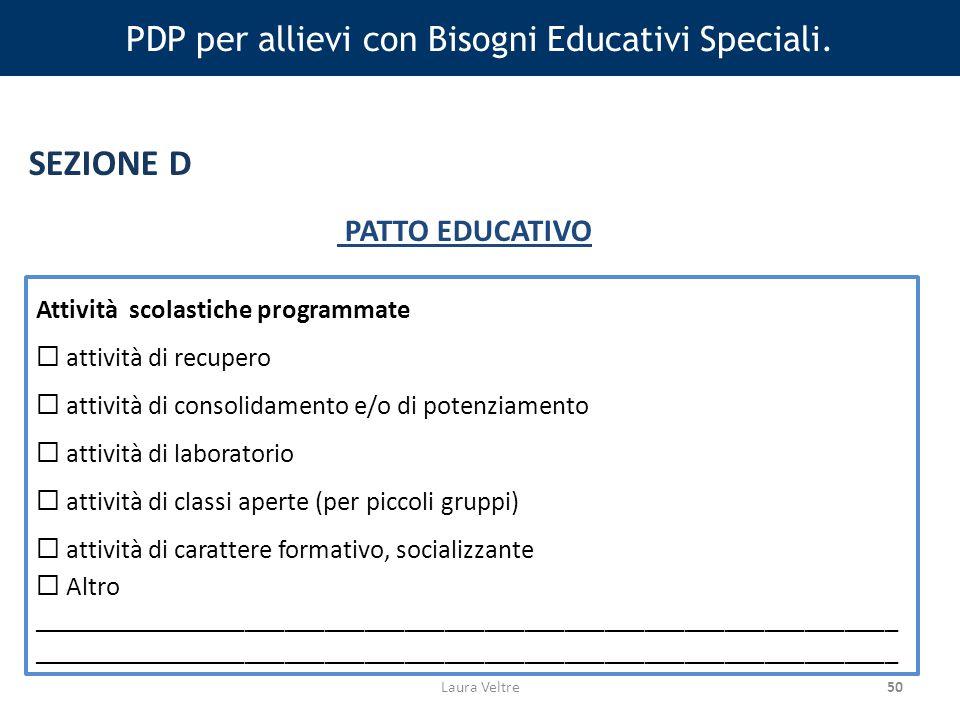50 PDP per allievi con Bisogni Educativi Speciali.