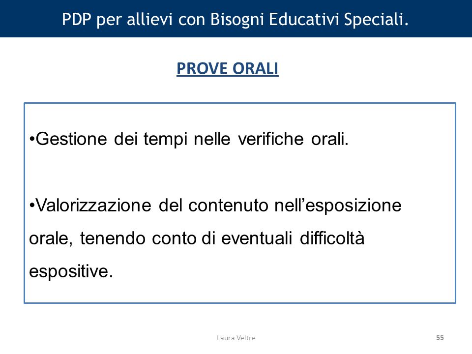 55 PDP per allievi con Bisogni Educativi Speciali.