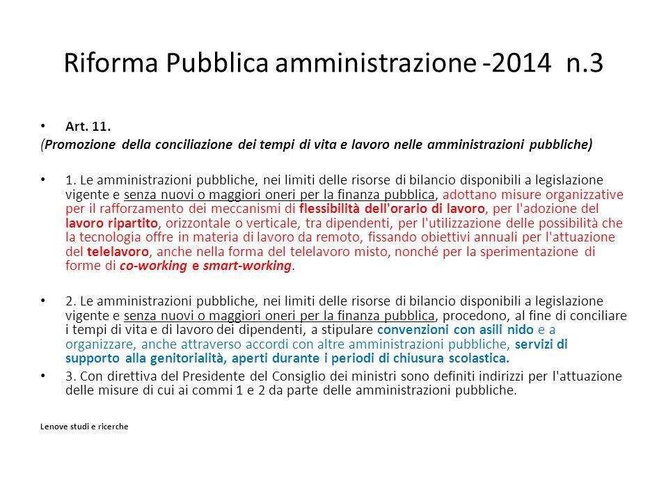 Riforma Pubblica amministrazione -2014 n.3 Art.11.