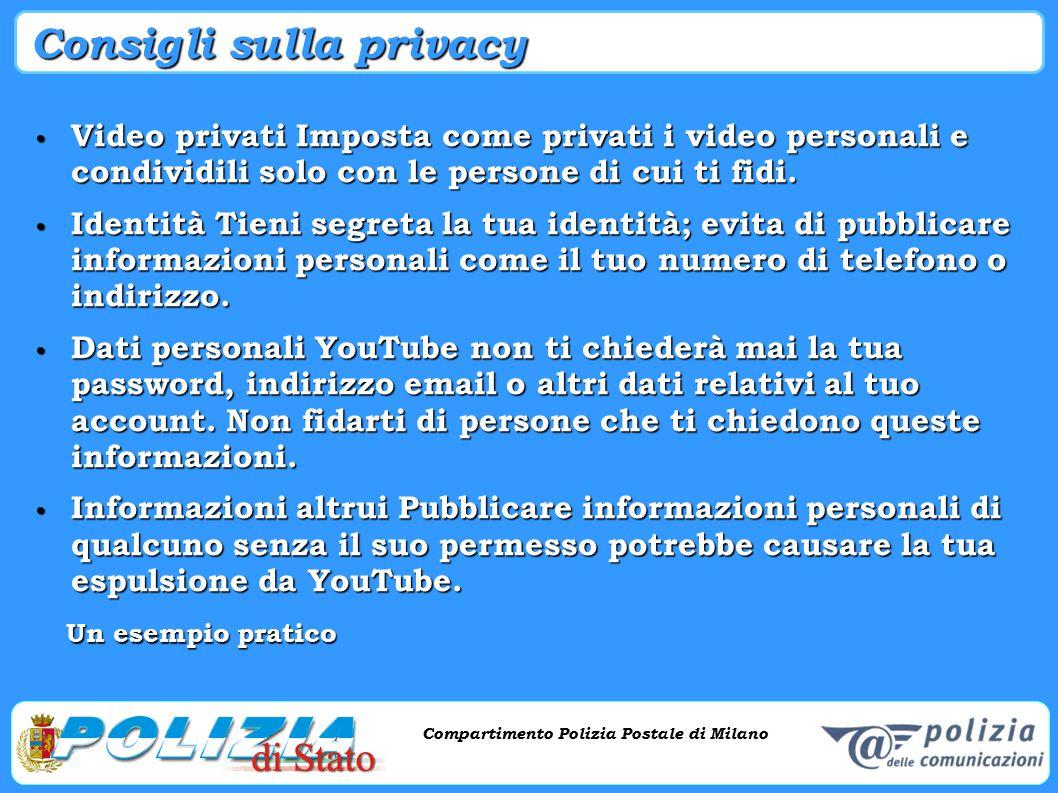 Compartimento Polizia Postale di Milano Phishing e criminalità informatica Compartimento Polizia Postale di Milano Consigli sulla privacy Video privat