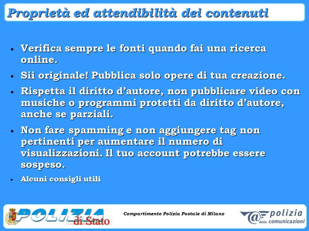 Compartimento Polizia Postale di Milano Phishing e criminalità informatica Compartimento Polizia Postale di Milano Proprietà ed attendibilità dei cont