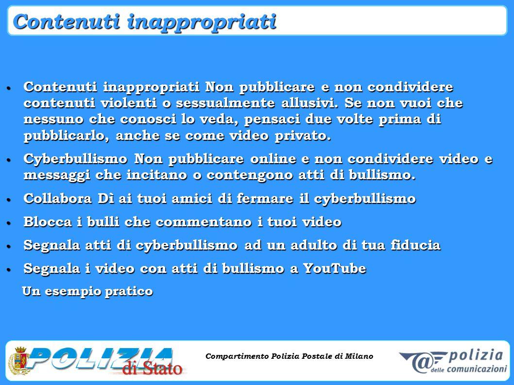 Compartimento Polizia Postale di Milano Phishing e criminalità informatica Compartimento Polizia Postale di Milano Contenuti inappropriati Contenuti i