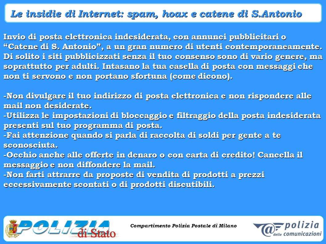 Compartimento Polizia Postale di Milano Phishing e criminalità informatica Compartimento Polizia Postale di Milano Invio di posta elettronica indeside