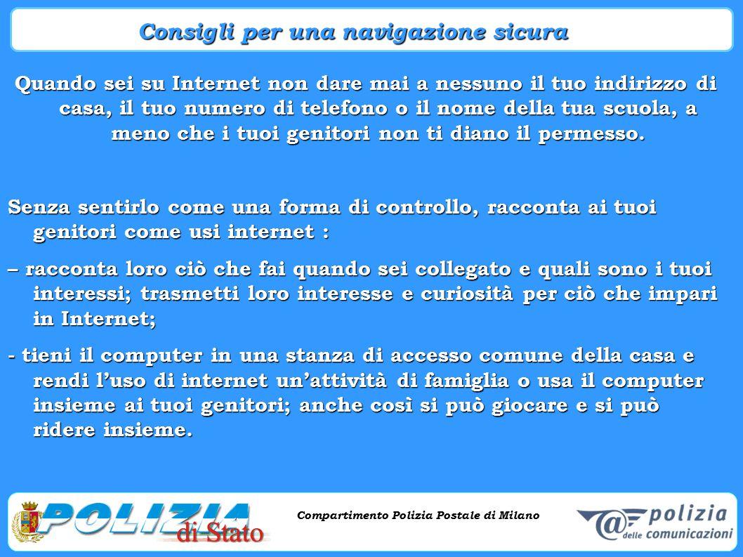 Compartimento Polizia Postale di Milano Phishing e criminalità informatica Compartimento Polizia Postale di Milano Quando sei su Internet non dare mai