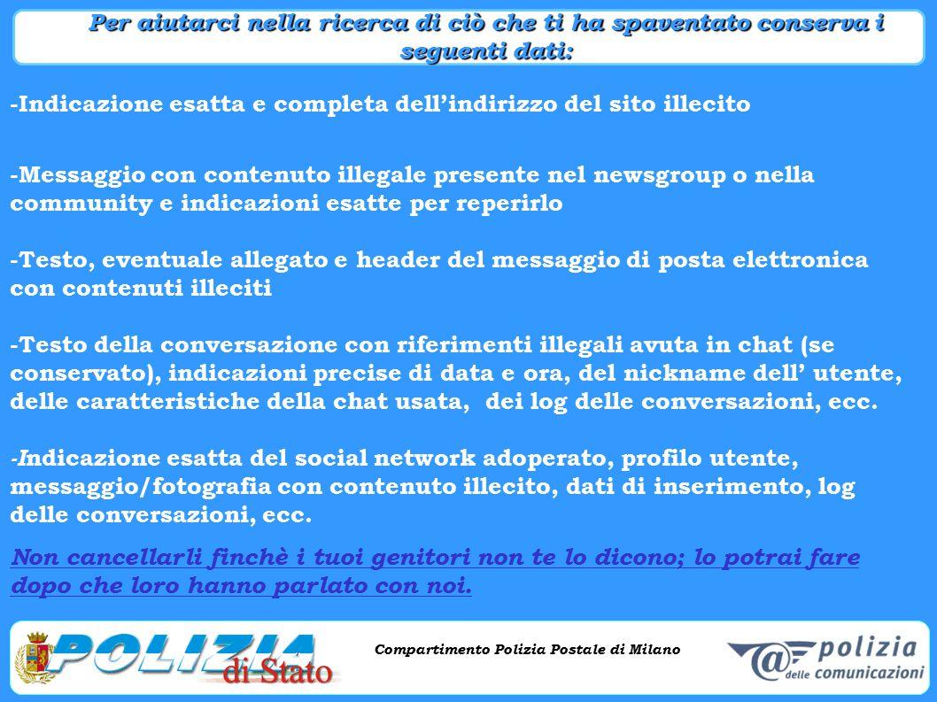 Compartimento Polizia Postale di Milano Phishing e criminalità informatica Compartimento Polizia Postale di Milano -Indicazione esatta e completa dell