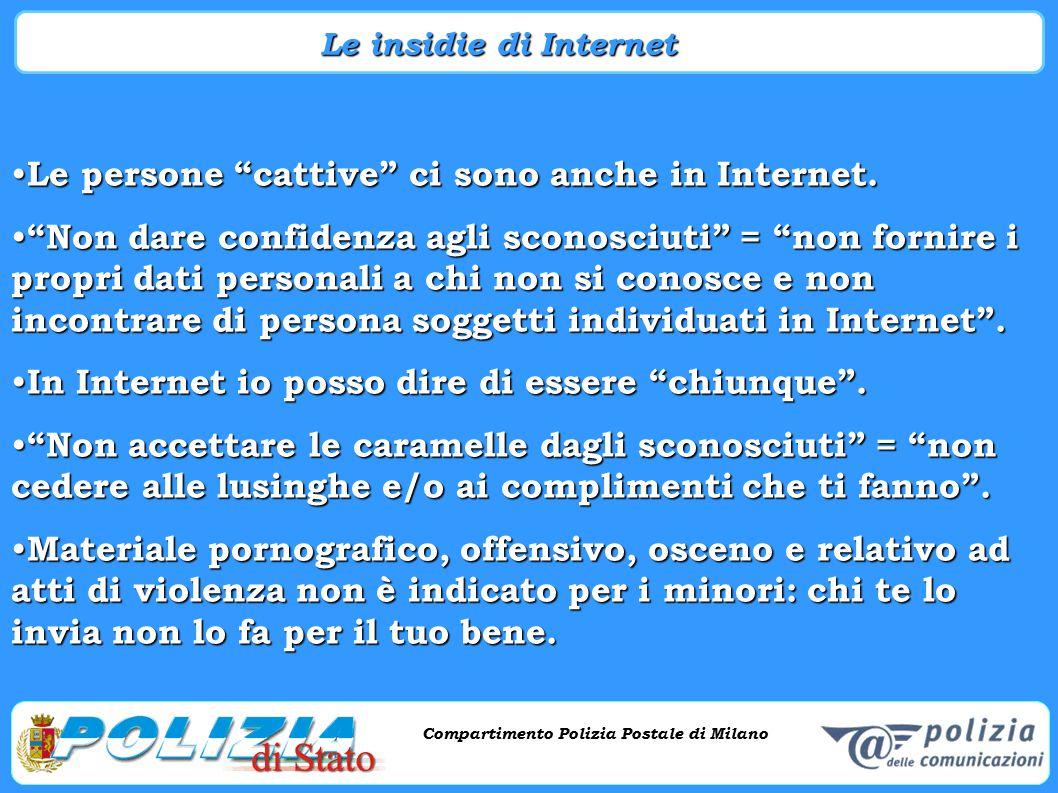 """Compartimento Polizia Postale di Milano Phishing e criminalità informatica Compartimento Polizia Postale di Milano Le persone """"cattive"""" ci sono anche"""